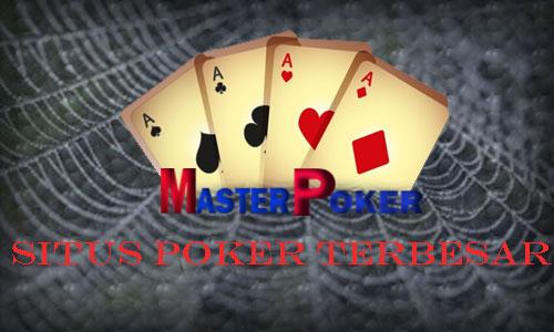 Rekomendasi Situs Poker Terbesar Di Masterpoker.top